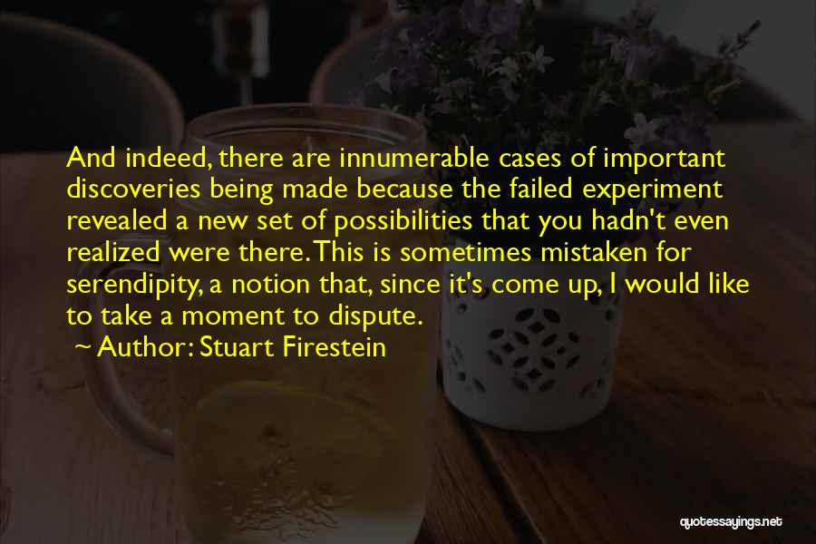 Revealed Quotes By Stuart Firestein