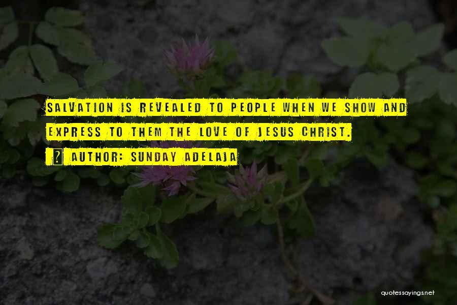 Revealed Quotes By Sunday Adelaja