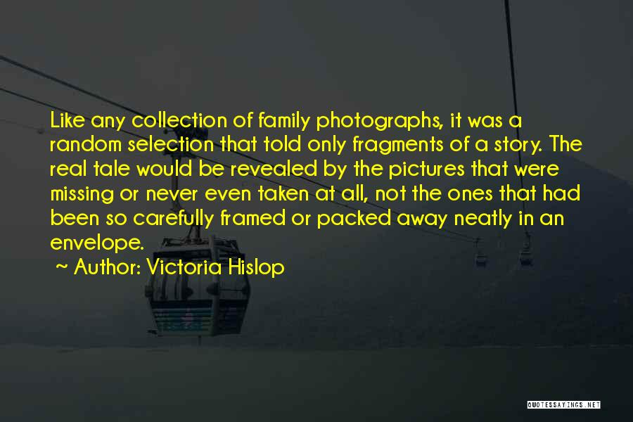 Revealed Quotes By Victoria Hislop