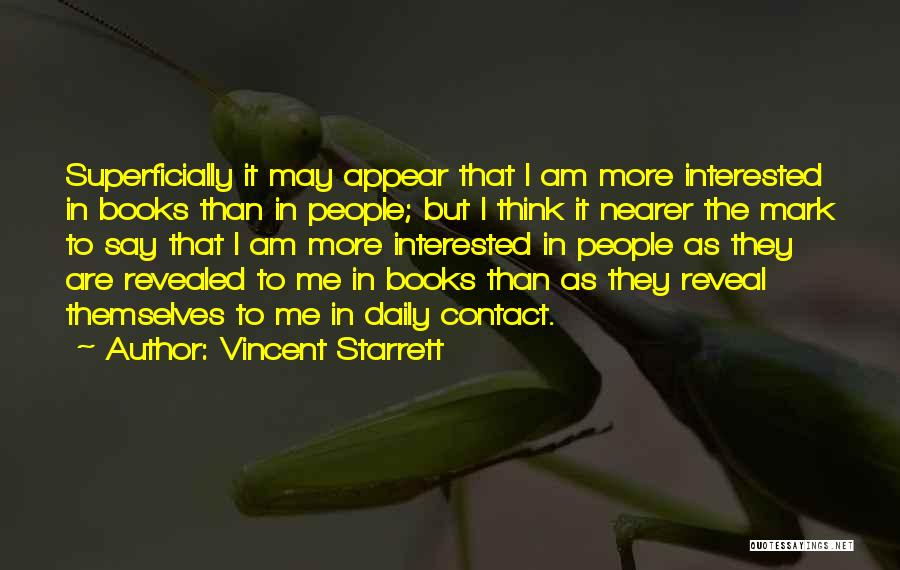 Revealed Quotes By Vincent Starrett