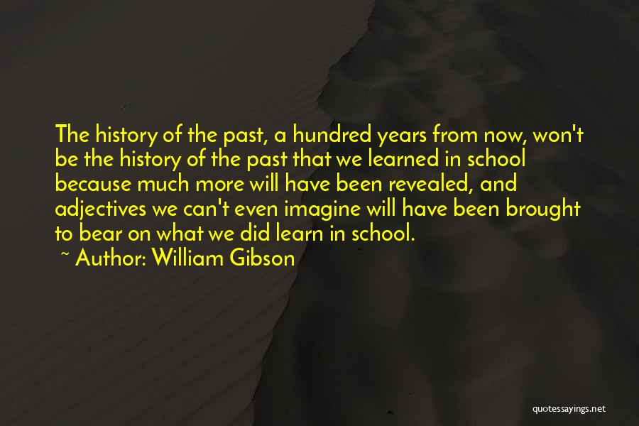 Revealed Quotes By William Gibson