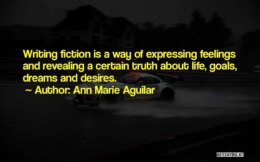 Revealing Your Feelings Quotes By Ann Marie Aguilar