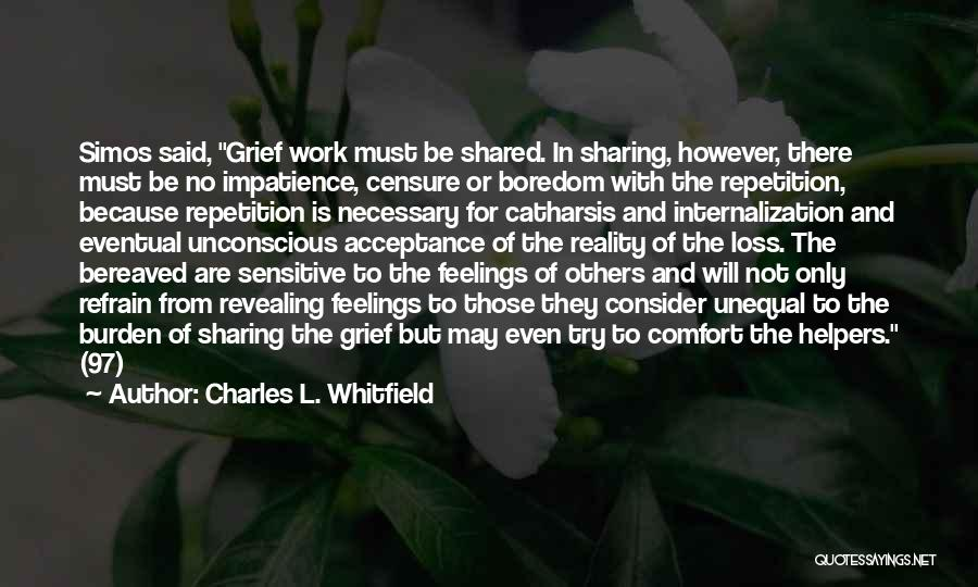 Revealing Your Feelings Quotes By Charles L. Whitfield