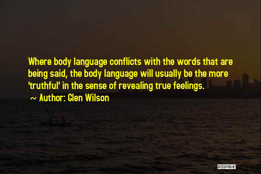 Revealing Your Feelings Quotes By Glen Wilson