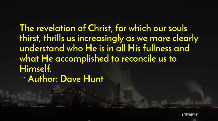 Revelations Quotes By Dave Hunt