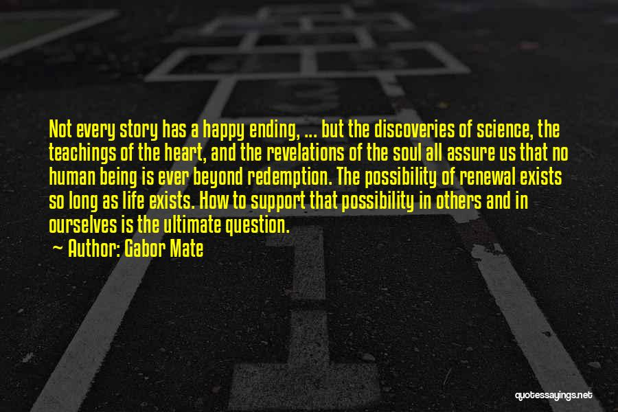 Revelations Quotes By Gabor Mate