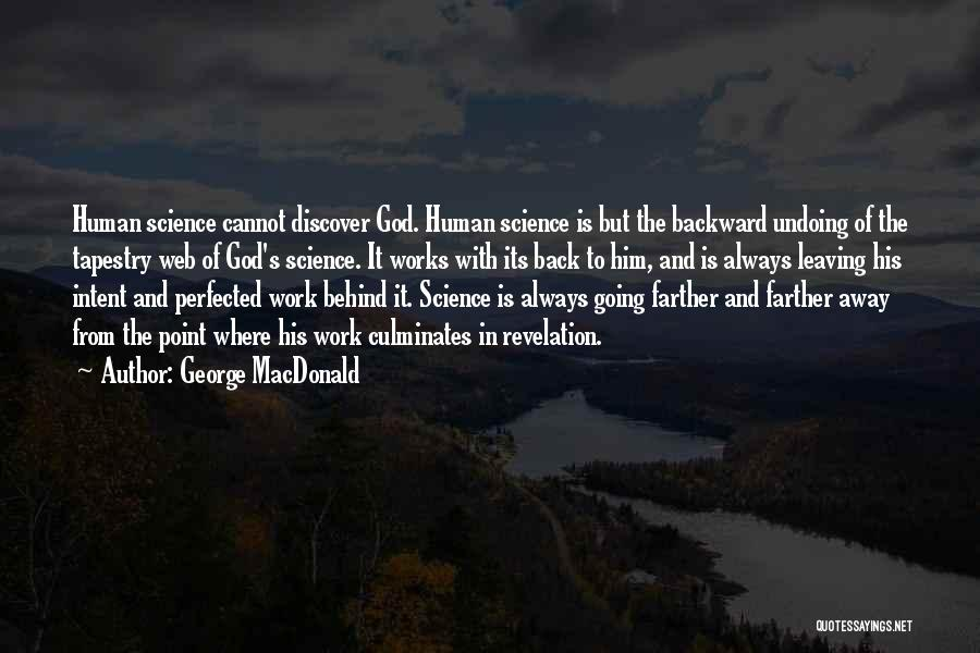 Revelations Quotes By George MacDonald