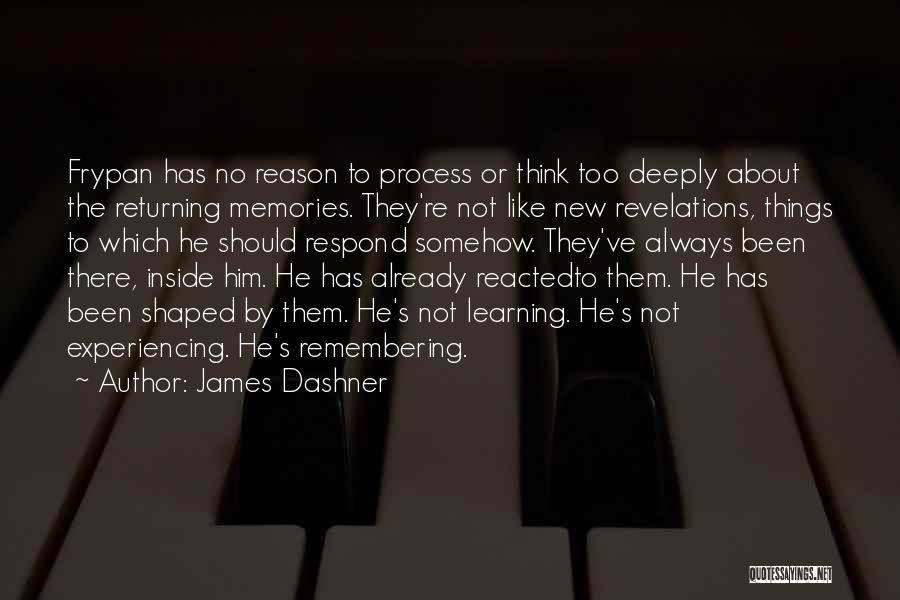 Revelations Quotes By James Dashner