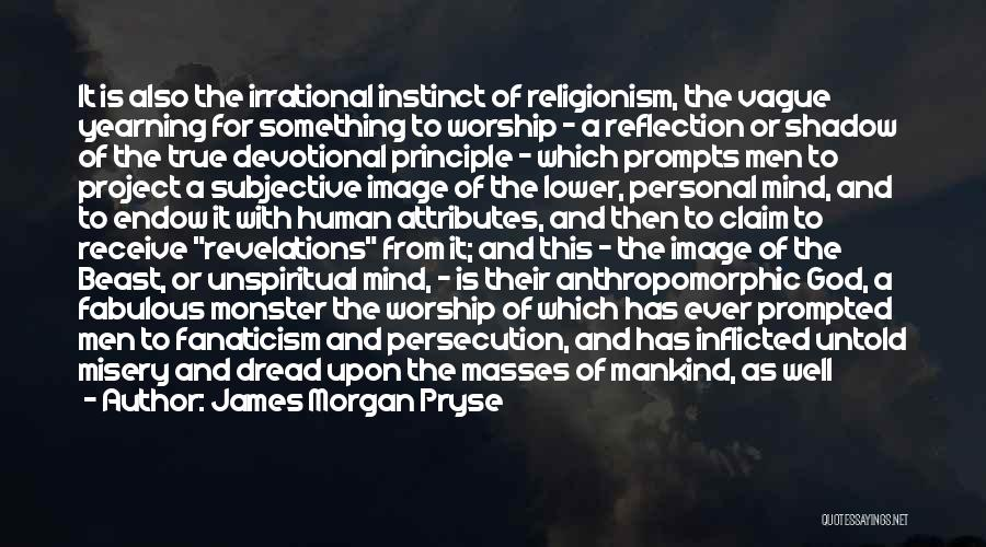 Revelations Quotes By James Morgan Pryse