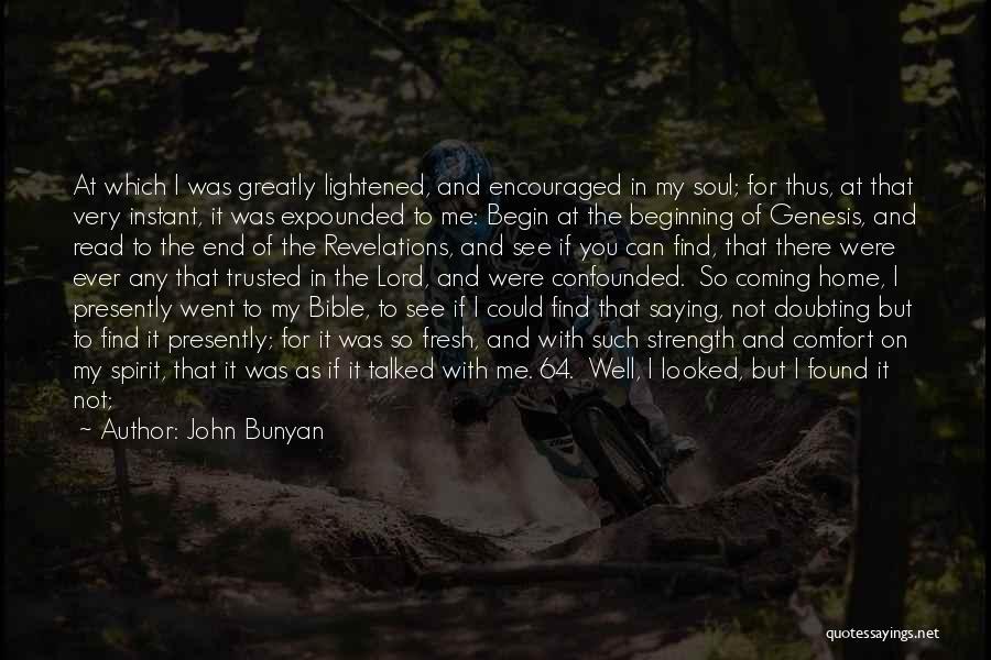 Revelations Quotes By John Bunyan