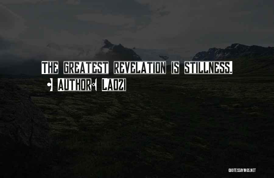 Revelations Quotes By Laozi