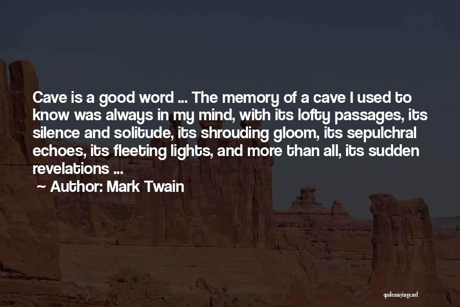 Revelations Quotes By Mark Twain