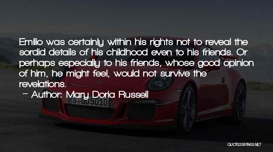 Revelations Quotes By Mary Doria Russell