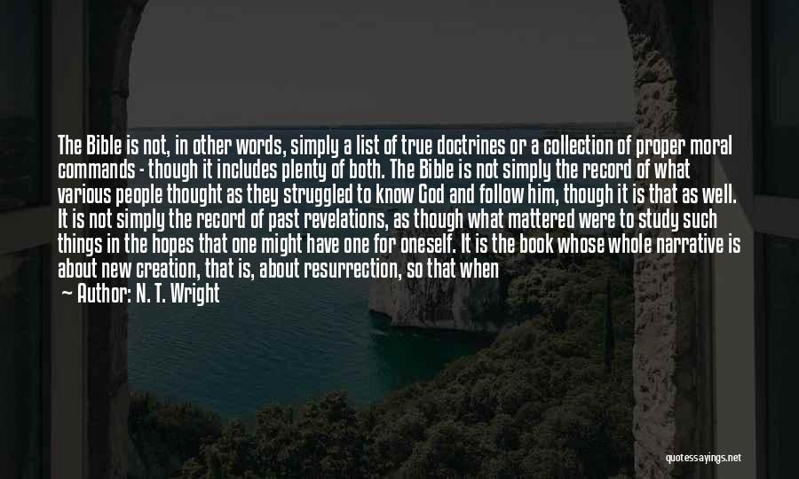Revelations Quotes By N. T. Wright