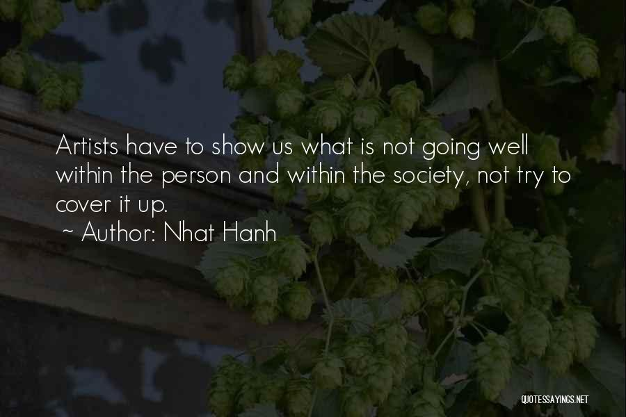 Revelations Quotes By Nhat Hanh