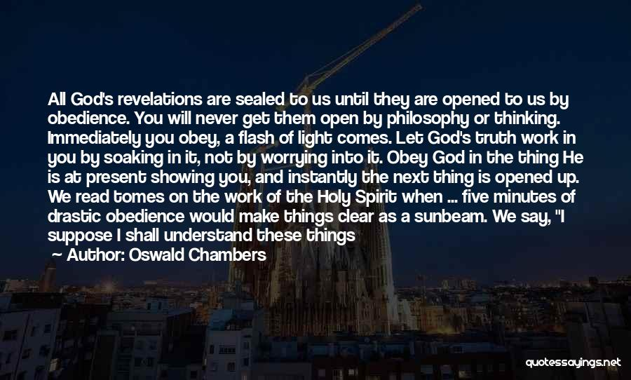 Revelations Quotes By Oswald Chambers