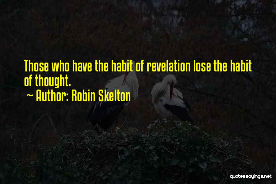 Revelations Quotes By Robin Skelton