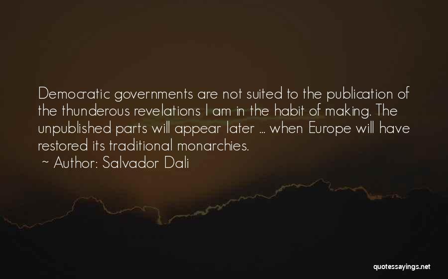 Revelations Quotes By Salvador Dali