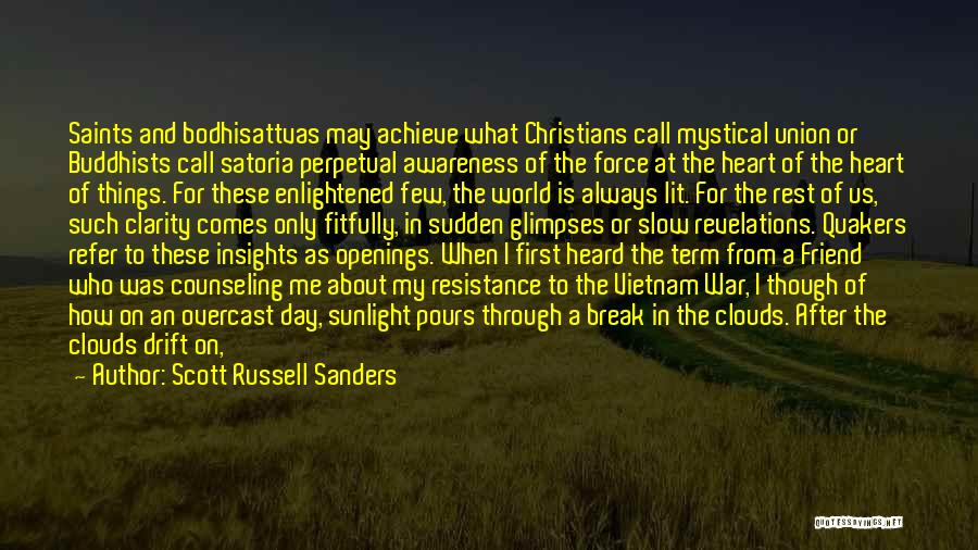 Revelations Quotes By Scott Russell Sanders