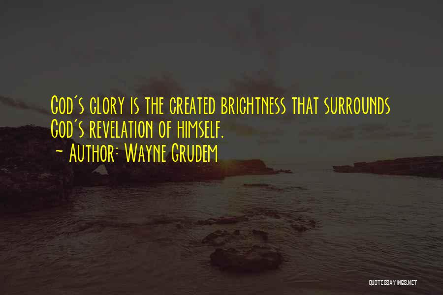 Revelations Quotes By Wayne Grudem