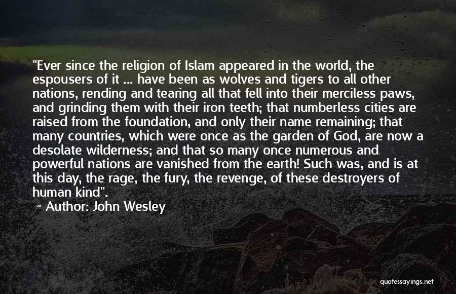 Revenge In Islam Quotes By John Wesley