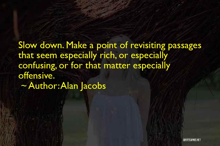 Revisiting Quotes By Alan Jacobs