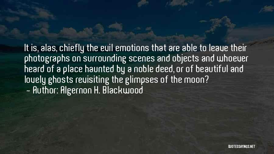 Revisiting Quotes By Algernon H. Blackwood