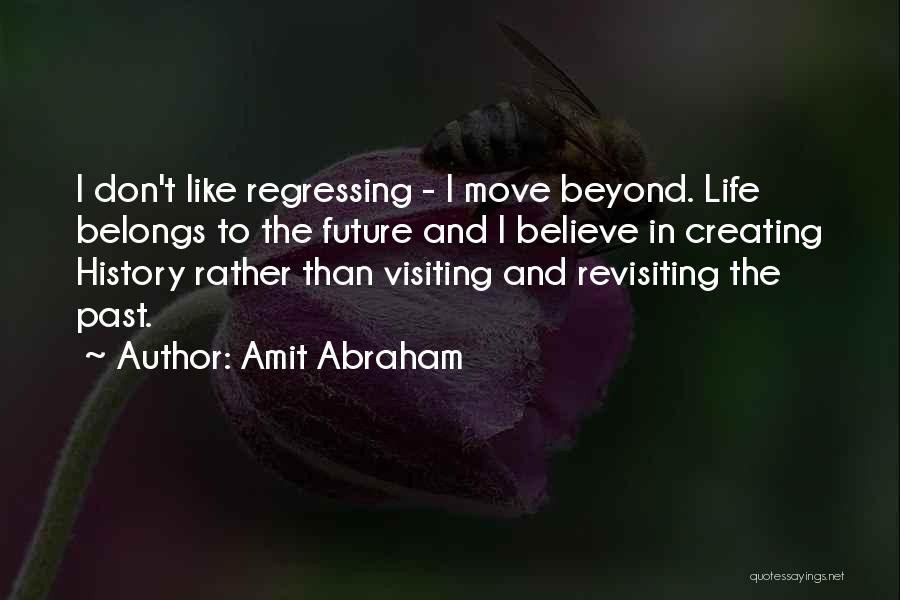 Revisiting Quotes By Amit Abraham