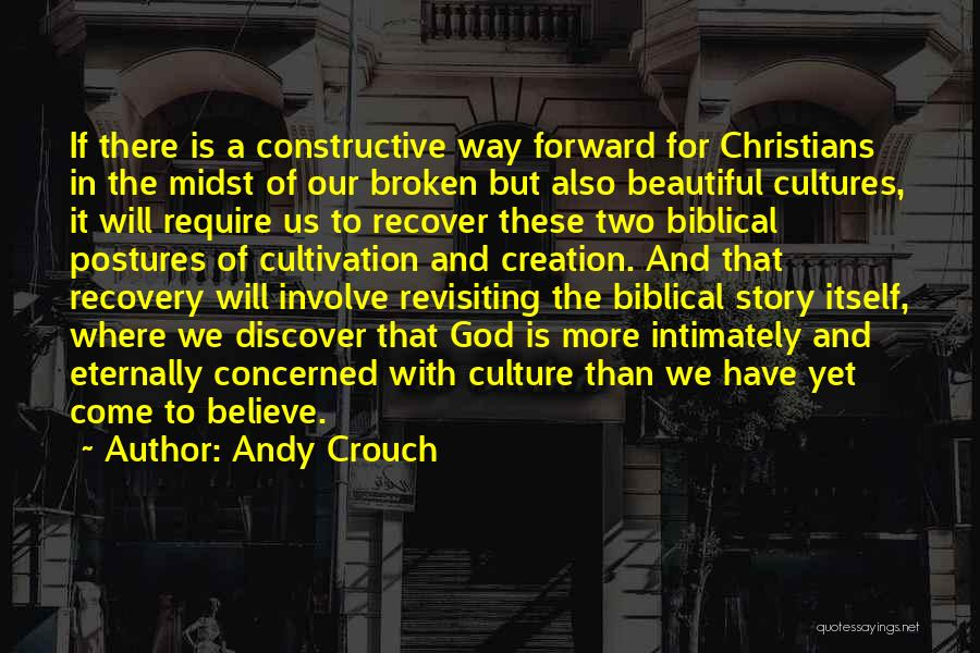 Revisiting Quotes By Andy Crouch