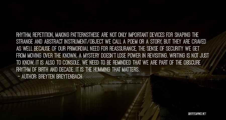 Revisiting Quotes By Breyten Breytenbach