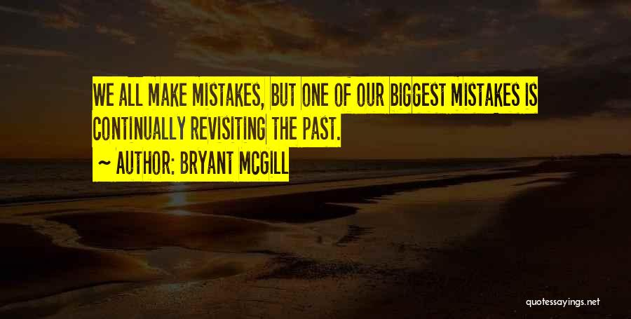 Revisiting Quotes By Bryant McGill