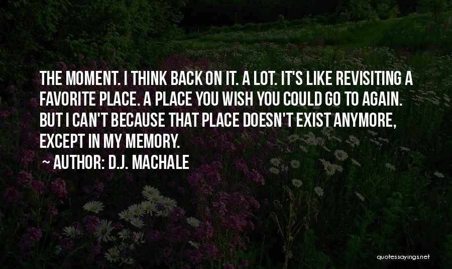 Revisiting Quotes By D.J. MacHale