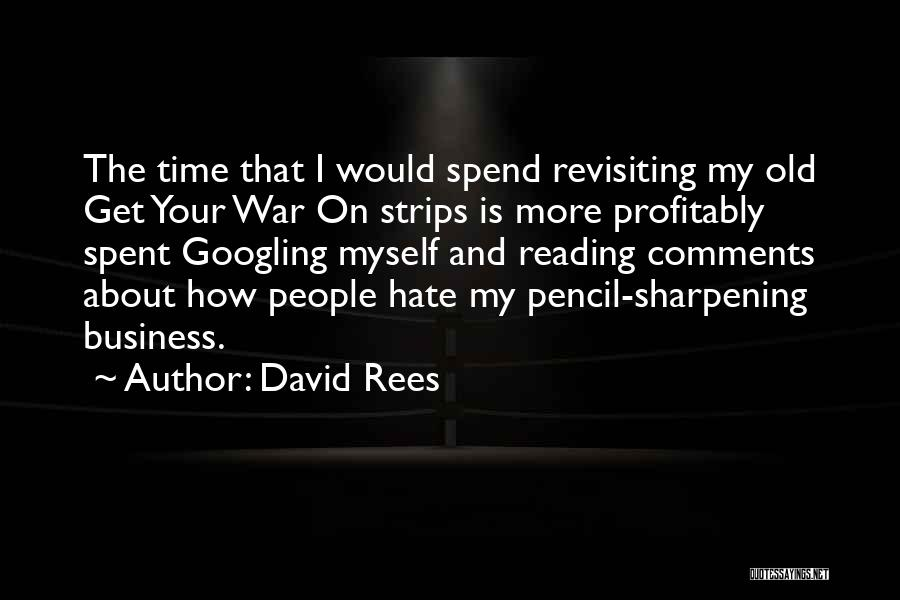 Revisiting Quotes By David Rees