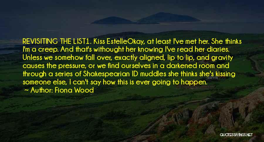 Revisiting Quotes By Fiona Wood