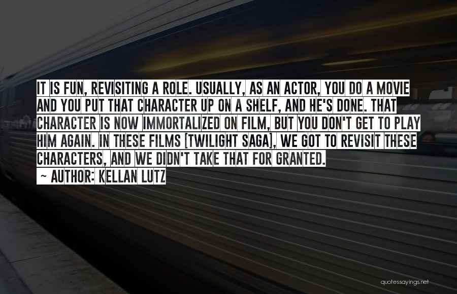 Revisiting Quotes By Kellan Lutz