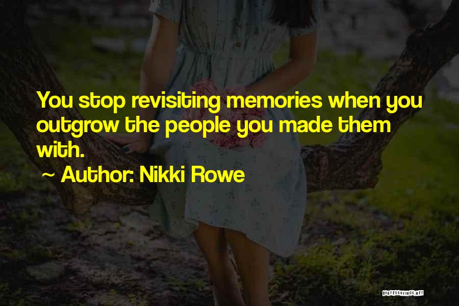 Revisiting Quotes By Nikki Rowe