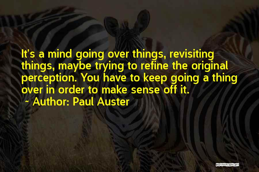 Revisiting Quotes By Paul Auster