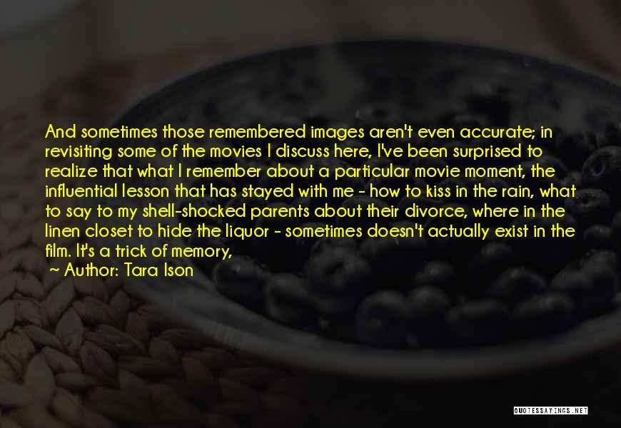 Revisiting Quotes By Tara Ison