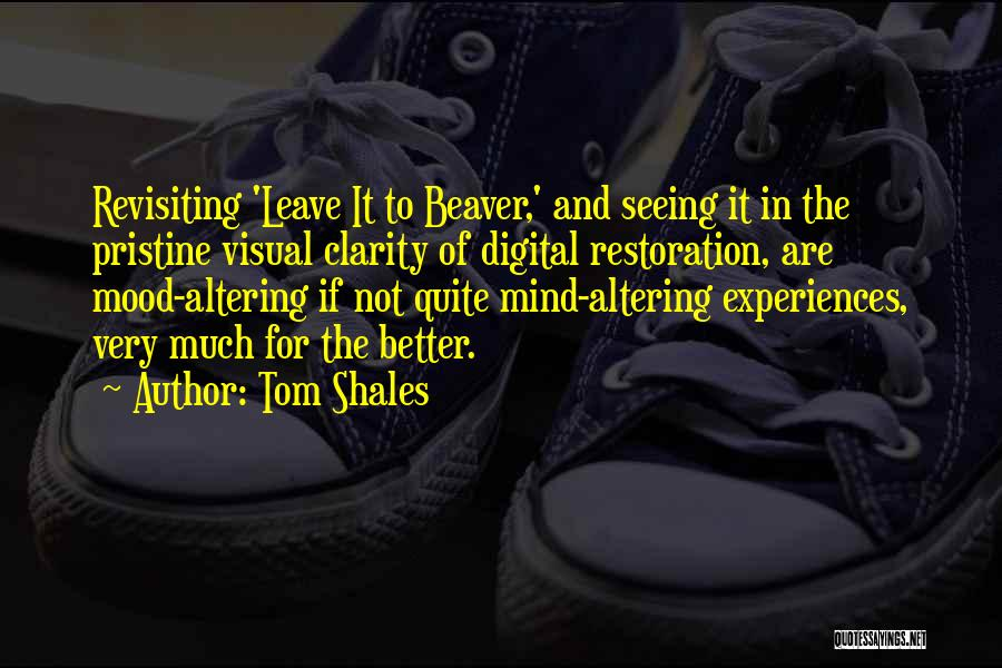 Revisiting Quotes By Tom Shales