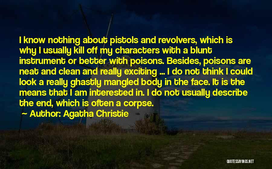 Revolvers Quotes By Agatha Christie