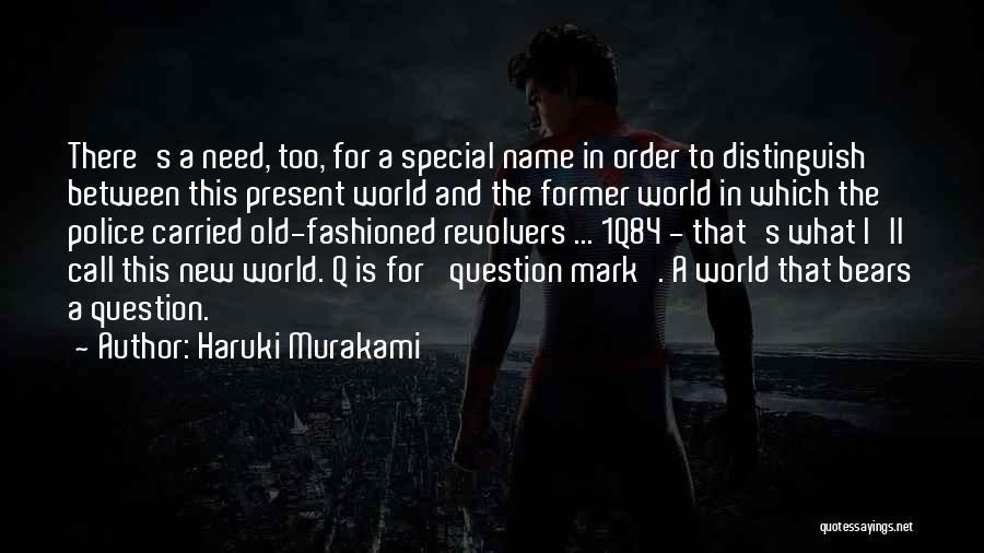 Revolvers Quotes By Haruki Murakami