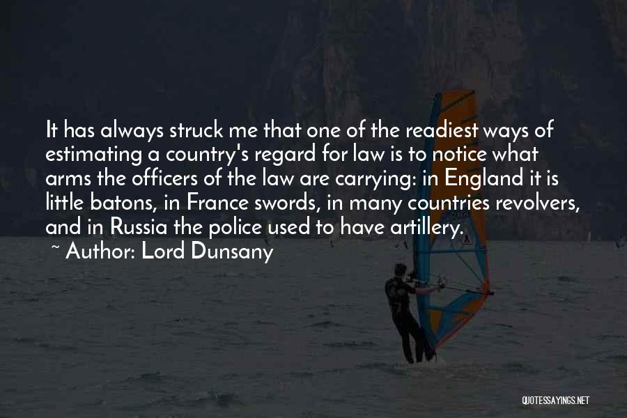 Revolvers Quotes By Lord Dunsany