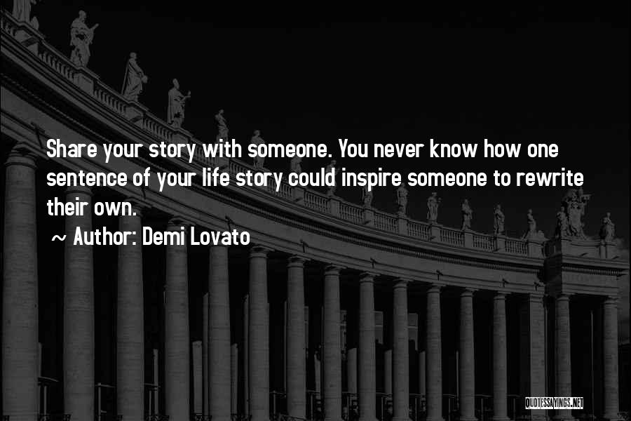 Rewrite Your Story Quotes By Demi Lovato