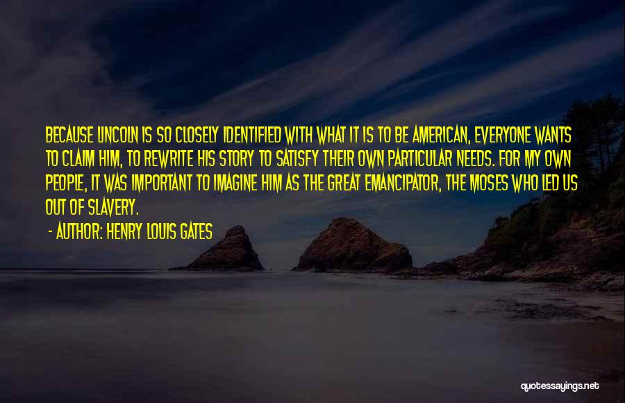 Rewrite Your Story Quotes By Henry Louis Gates