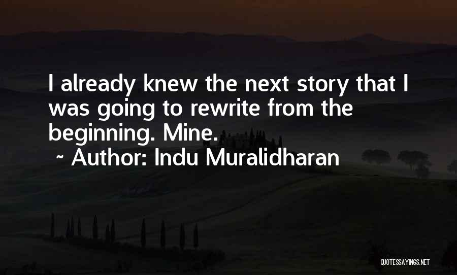 Rewrite Your Story Quotes By Indu Muralidharan