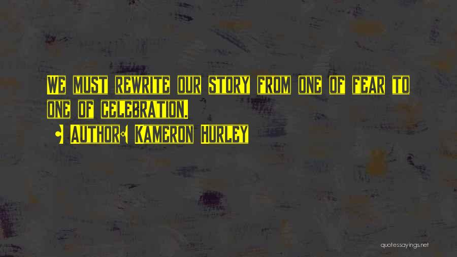 Rewrite Your Story Quotes By Kameron Hurley