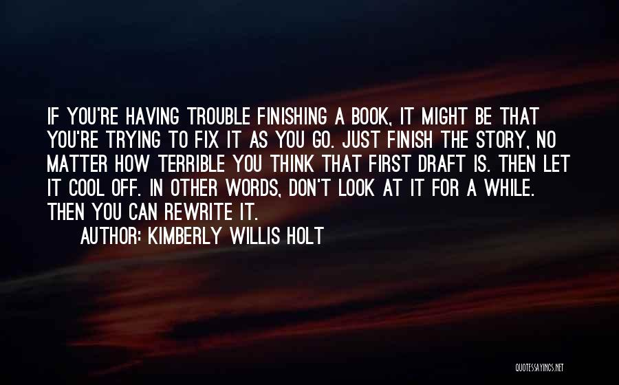 Rewrite Your Story Quotes By Kimberly Willis Holt