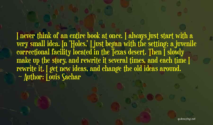Rewrite Your Story Quotes By Louis Sachar