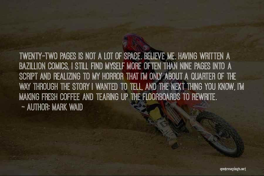 Rewrite Your Story Quotes By Mark Waid
