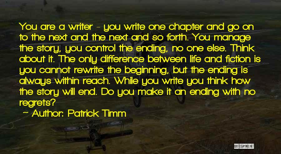 Rewrite Your Story Quotes By Patrick Timm